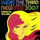 【送料無料】LUPIN THE THIRD THE ORIGINAL -NEW MIX 2007- -REMIXED BY YUJI OHNO- ルパン三世クロ...