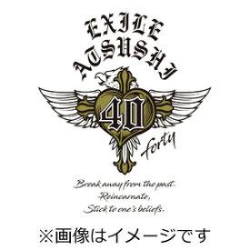 【送料無料】[先着特典付]40 〜forty〜【CD2枚組+Blu-ray Disc4枚組(スマプラ対応)】/EXILE ATSUSHI[CD+Blu-ray]【返品種別A】
