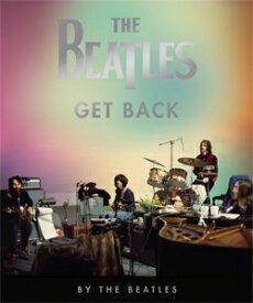 【送料無料】[枚数限定]■書籍■『ザ・ビートルズ:Get Back』/ザ・ビートルズ[ETC]【返品種別B】