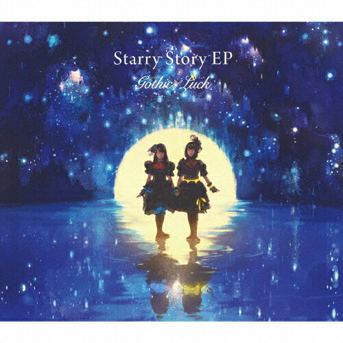 [限定盤][上新オリジナル特典付]Starry Story EP(初回限定盤)[初回仕様]/Gothic×Luck[CD+DVD]【返品種別A】