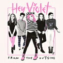 FROM THE OUTSIDE【輸入盤】▼/HEY VIOLET[CD]【返品種別A】