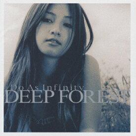 DEEP FOREST/Do As Infinity[CD]【返品種別A】