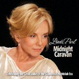 ミッドナイト・キャラヴァン +2/リンダ・パール[CD][紙ジャケット]【返品種別A】