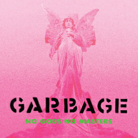 NO GODS NO MASTERS 【輸入盤】▼/GARBAGE[CD]【返品種別A】