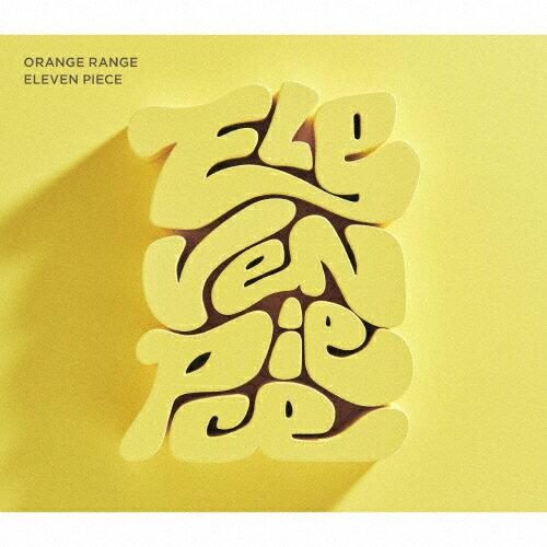 【送料無料】[限定盤][先着特典付]ELEVEN PIECE(初回生産限定盤)/ORANGE RANGE[CD+DVD]【返品種別A】