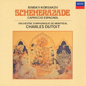 リムスキー=コルサコフ:交響組曲《シェエラザード》、スペイン奇想曲/デュトワ(シャルル)[CD]【返品種別A】