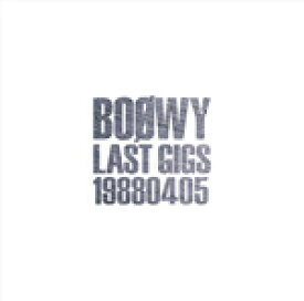 【送料無料】LAST GIGS -1988.04.05-(通常盤)/BOΦWY[CD]【返品種別A】