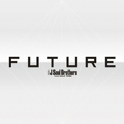 【送料無料】[初回仕様]FUTURE(3CD+4Blu-ray)/三代目 J Soul Brothers from EXILE TRIBE[CD+Blu-ray]【返品種別A】