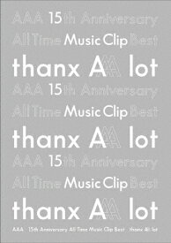 【送料無料】AAA 15th Anniversary All Time Music Clip Best -thanx AAA lot-【DVD】/AAA[DVD]【返品種別A】
