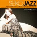 SEIKO JAZZ【輸入盤】▼/SEIKO MATSUDA[CD]【返品種別A】