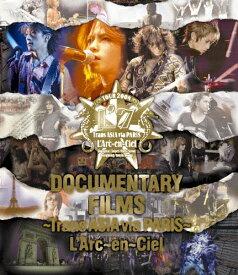【送料無料】DOCUMENTARY FILMS 〜Trans ASIA via PARIS〜/L'Arc〜en〜Ciel[Blu-ray]【返品種別A】