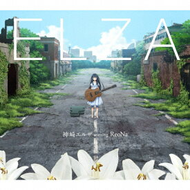 ELZA/神崎エルザ starring ReoNa[CD]【返品種別A】
