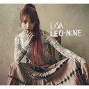 【送料無料】[枚数限定][限定盤]LEO-NiNE(初回生産限定盤B)【CD+DVD】/LiSA[CD+DVD]【返品種別A】