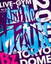 """【送料無料】B'z LIVE-GYM 2010 """"Ain't No Magic""""at TOKYO DOME/B'z[Blu-ray]【返品種別A】"""