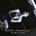 【送料無料】[枚数限定][限定盤]ROOTS〜Piano & Voice〜(初回生産限定盤)/中島美嘉[CD+DVD]【返品種別A】