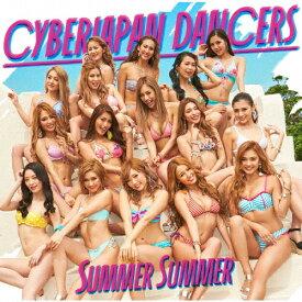 [枚数限定][限定盤]Summer Summer(初回限定盤)/CYBERJAPAN DANCERS[CD+DVD]【返品種別A】