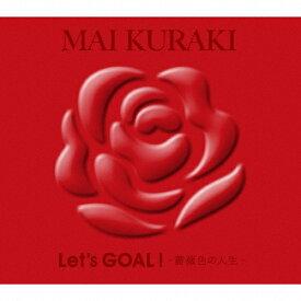【送料無料】[枚数限定][限定盤]Let's GOAL !〜薔薇色の人生〜(初回限定盤 Red)/倉木麻衣[CD]【返品種別A】