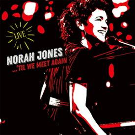 'TIL WE MEET AGAIN 【輸入盤】▼/NORAH JONES[CD]【返品種別A】