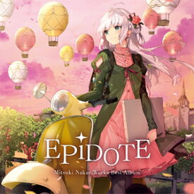 EPiDOTE-Mitsuki Nakae Works Best Album-/中恵光城[CD]通常盤【返品種別A】