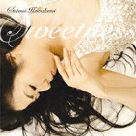 SWEETNESS/川上さとみ[CD]【返品種別A】
