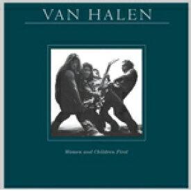 WOMEN AND CHILDREN FIRST(REMASTERED)【輸入盤】▼/VAN HALEN[CD]【返品種別A】