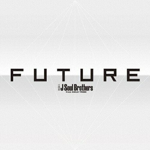 【送料無料】FUTURE(DVD3枚付)/三代目 J Soul Brothers from EXILE TRIBE[CD+DVD]【返品種別A】