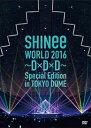 【送料無料】SHINee WORLD 2016〜D×D×D〜 Special Edition in TOKYO DOME/SHINee[DVD]【返品種別A】