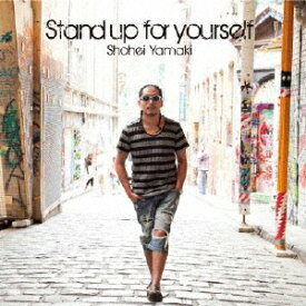 Stand up for yourself/山木将平[CD]【返品種別A】