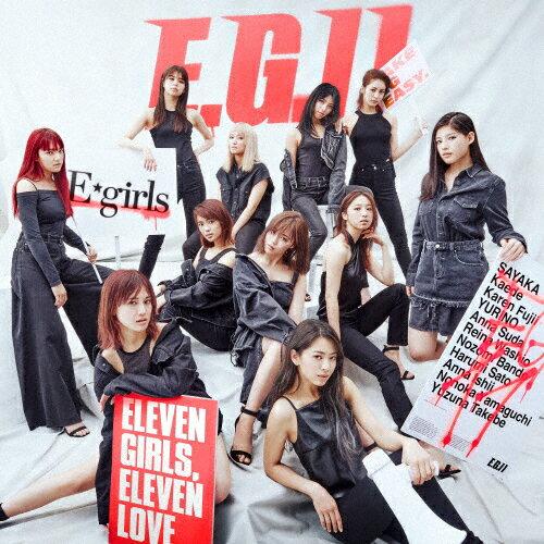 【送料無料】E.G.11(2CD)/E-girls[CD]【返品種別A】