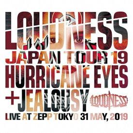 【送料無料】[枚数限定][限定盤]LOUDNESS JAPAN TOUR 2019 HURRICANE EYES + JEALOUSY Live at Zepp Tokyo 31 May,2019/LOUDNESS[CD+DVD]【返品種別A】