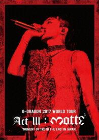 【送料無料】G-DRAGON 2017 WORLD TOUR<ACT III, M.O.T.T.E>IN JAPAN/G-DRAGON(from BIGBANG)[Blu-ray]【返品種別A】