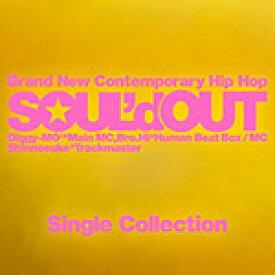 Single Collection/SOUL'd OUT[CD]通常盤【返品種別A】