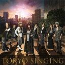 【送料無料】[枚数限定][限定盤]TOKYO SINGING(初回限定映像盤/DVD)/和楽器バンド[CD+DVD]【返品種別A】