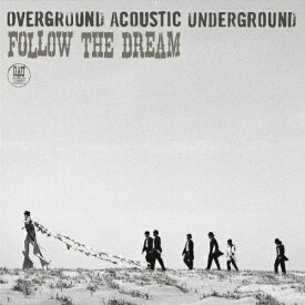 FOLLOW THE DREAM/OVERGROUND ACOUSTIC UNDERGROUND[CD]通常盤【返品種別A】