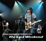 """【送料無料】ON THE ROAD 2011 """"The Last Weekend""""/浜田省吾[CD]【返品種別A】"""