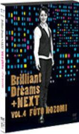 【送料無料】[枚数限定][限定版]Brilliant Dreams+NEXT Vol.4 望海風斗/望海風斗[DVD]【返品種別A】