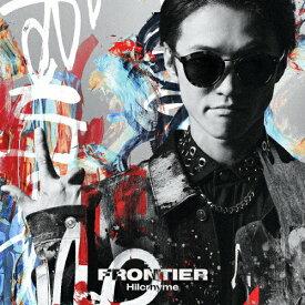 【送料無料】[枚数限定][限定盤]FRONTIER(初回限定盤)/Hilcrhyme[CD+DVD]【返品種別A】
