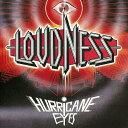 【送料無料】HURRICANE EYES 30th ANNIVERSARY Limited Edition/LOUDNESS[CD]【返品種別A】