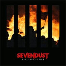 ALL I SEE IS WAR【輸入盤】▼/SEVENDUST[CD]【返品種別A】