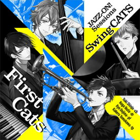 JAZZ-ON! Sessions「First Cats」/SwingCATS[CD]【返品種別A】