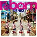 【送料無料】リボーン/ネーネーズ[CD]【返品種別A】