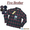 【5色4サイズ】 jd191 新品 FIVE BROTHER オンブレチェック オープンカラー 長袖 ライトネルシャツ 151941 メンズ フ…