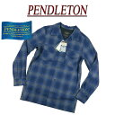 【5サイズ】 ac852 新品 PENDLETON BOARD SHIRT FITTED オンブレチェック 長袖 オープンカラー ウールシャツ RA072-32…