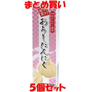 東京フード 厳選素材 おろしにんにく チューブ入り 40g×5個セット まとめ買い