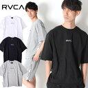 RVCA ルーカ スウェット Tシャツ SMALL RVCA SWEAT TEE [Lot/AJ041-003] ビックシルエット 半袖 オーバーサイズ カットオフ サイド テ…