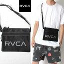 RVCA ルーカ サコッシュ ボディバッグ バッグ フェス メンズ レディース SACOCHE [Lot/AJ041-M90] かばん ポーチ サーフ SURF スケボー…