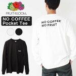 FRUITOFTHELOOMフルーツオブザルームNOCOFFEEポケットL/STシャツ[Lot/14864000]