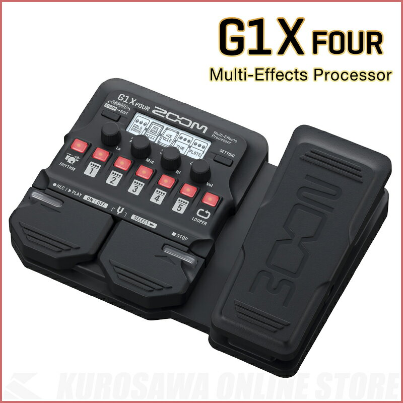 ZOOM G1X FOUR 最新型マルチエフェクター【入荷時期未定・予約受付中】