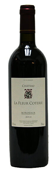シャトー・ラ・フルール・コテリー[2012](赤ワイン)[750ml][フランス][ボルドー][ミディアムフル][辛口]