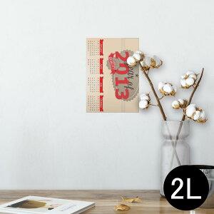 ポスター ウォールステッカー シール式ステッカー 飾り 127×178mm 2L 写真 フォト 壁 インテリア おしゃれ  剥がせる wall sticker poster 001201 カレンダー 2013年